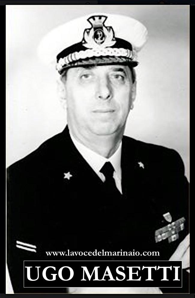 Ammiraglio Ugo Masetti - www.lavocedelmarinaio.com