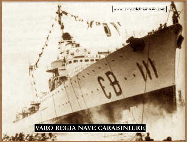 Varo regia nave Carabiniere a Riva Trigoso (23.7.1938) - www.lavocedelmarinaio.com