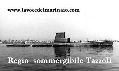 regio sommergibile tazzoli www.lavocedelmarinaio.com