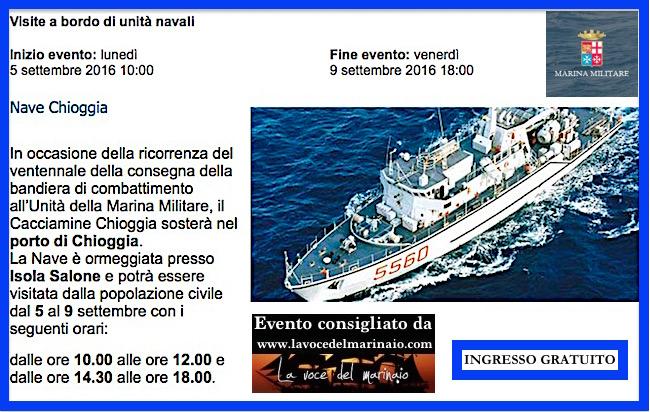 5-9.9.2016 a Chioggia visite gratuite a l pubblico a bordo di nave Chioggia - www.lavocedelmarinaio.com