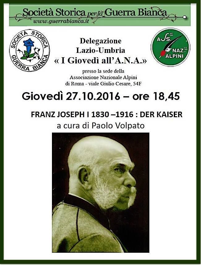 27-10-2016-a-roma-franz-joseph-i-1830-1916-der-kaiser-www-lavocedelmarinaio-com