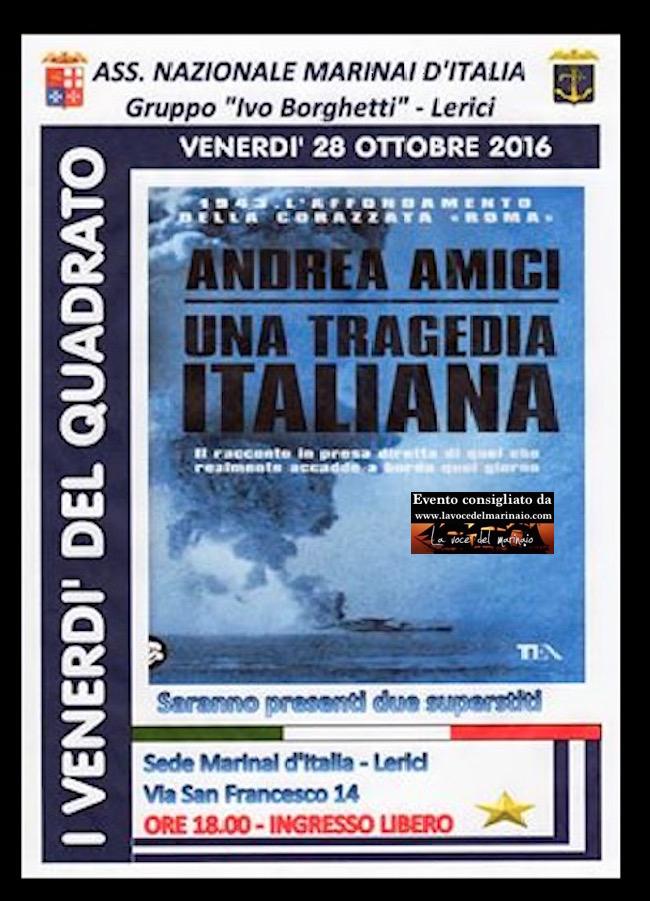 28-10-2016-a-lerici-andrea-amici-presenta-corazzata-roma-una-tragedia-italiana-www-lavocedelmarinaio-com