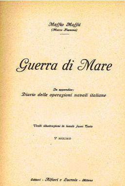 guerra-di-mare-di-maffio-maffi-1917-la-coipertina-www-lavocedelmarinaio-com