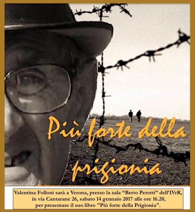 14.1.2017 a Verona presentazione del libro Più forte della prigionia di Valentina Folloni - www.lavocedelmarinaio.com