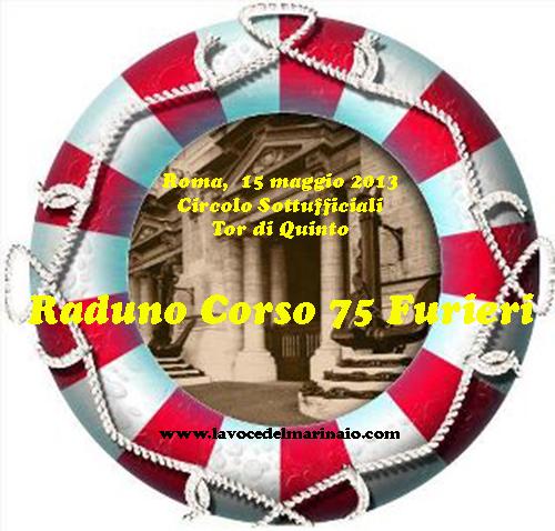 Raduno corso 75 furieri 15.5.2013 - www.lavocedelmarinaio.com