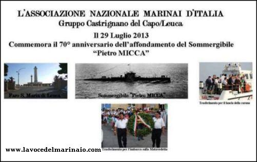 29.7.2013 ANMI CASTRIGNANO - CELEBRAZIONE 70° ANNIVERSARIO AFFONDAMENTO SOMMERGIBILE MICCA - www.lavocedelmarinaio.com