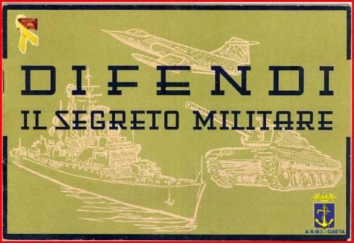 difendi il segreto militare (foto carlo di nitto p.g.c. a www.lavocedelmarinaio.com