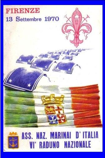 13.9.1970 6° raduno nazionale anmi a firenze - www.lavocedelmarinaio.com