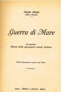 Guerra di mare di Maffio Maffi 1917- la coipertina - www.lavocedelmarinaio.com