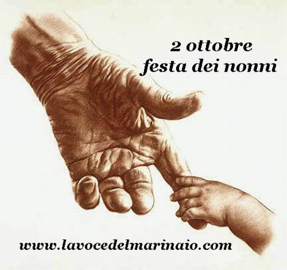 2 ottobre - festa dei nonni - www.lavocedelmarinaio.com