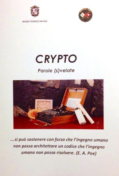 Cripto parole (s)velate mostra fino al marzo 2015 presso il museo tecnico navale di La Spezia - www.lavocedelmarinaio.com