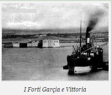I forti Garçia e Vittoria f.p.g.c. Francesco Carriglio a www.lavocedelmarinaio.com