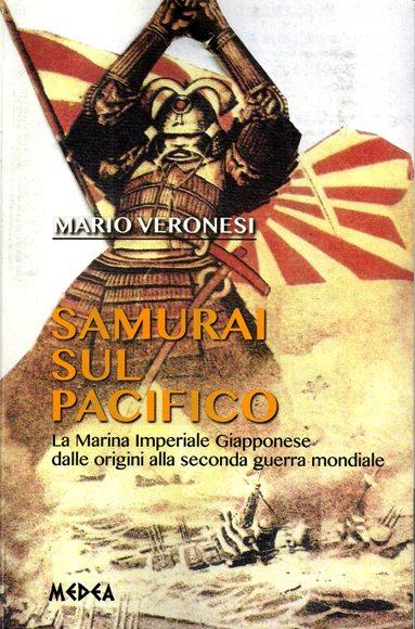 Samurai sul Pacifico di Mario Veronesi (la copertina) www.lavocedelmarinaio.com - Copia