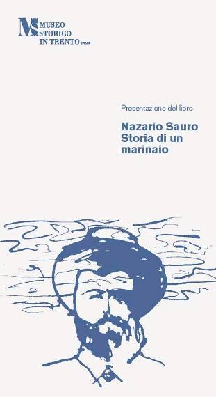 Nazario Sauro Storia di un Marinaio - www.lavocedelmarinaio.com