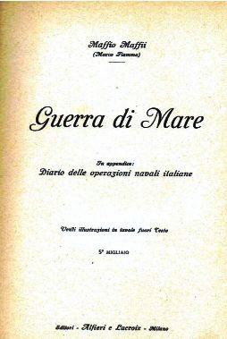 Copertina del libro  Guerra di mare di Marco Fiamma - copia - www.lavocedelmarinaio.com