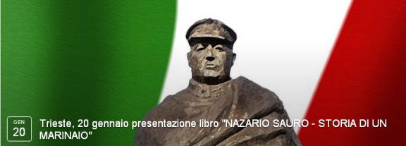 Trieste, 20 gennaio presentazione libro NAZARIO SAURO - STORIA DI UN MARINAIO - www.lavocedelmarinaio.com