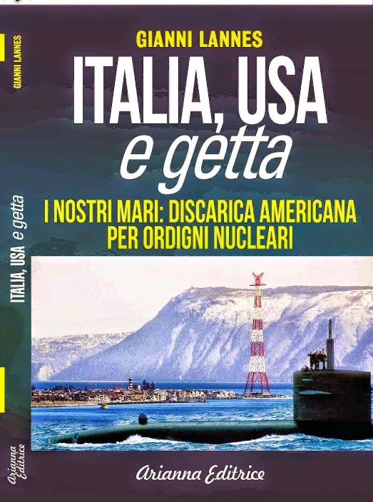 Copia di Libro Italia USA e getta. I nostri mari discarica americana per ordigni nucleari - www.lavocedelmarinaio.com