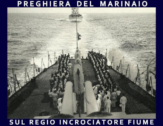 regio incrociatore  Fiume Preghiera del Marinaio - www.lavocedelmarinaio.com