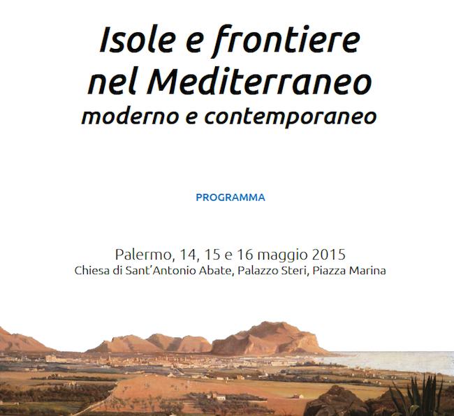 14-16.5.2015 a Palermo ISOLE E FRONTIERE DEL MEDITERRANEO - www.lavocedelmarinaio.com