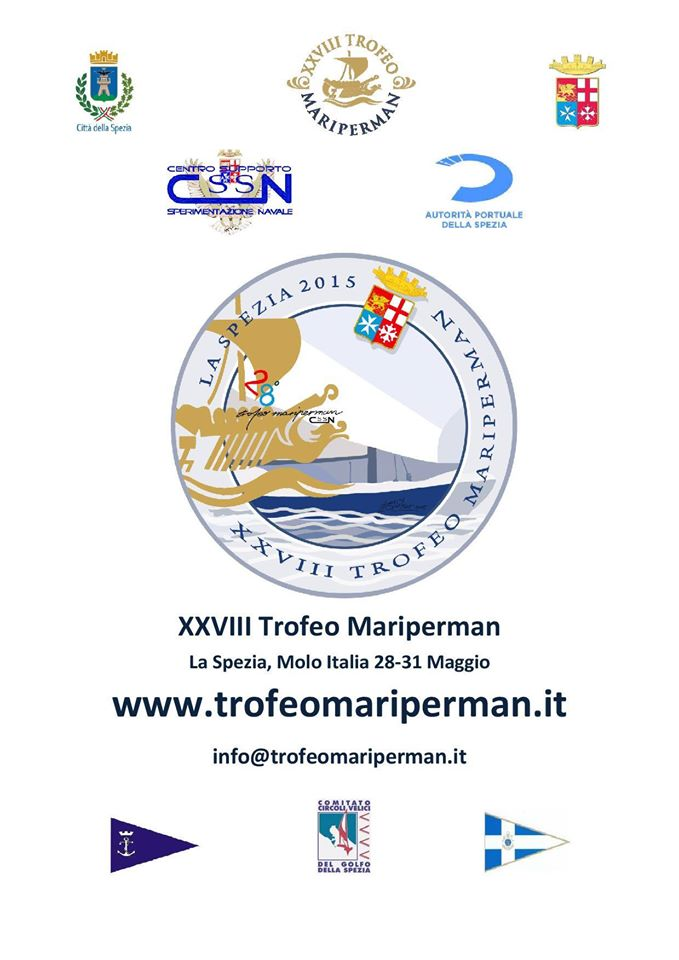 28-31.5.2015 a La Spezia XXVIII trofeo Mariperman - www.lavocedelmarinaio.com