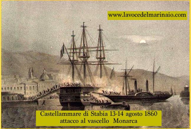 13-14.8.1860 attacco fallito al vascello Monarca - www.lavocedelmarinaio.com
