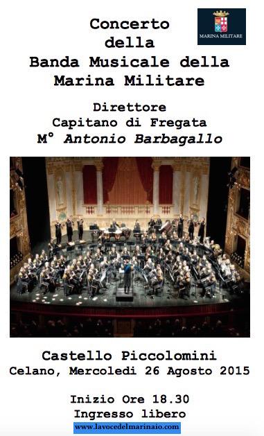 26.8.2015 a Celano concerto della banda della Marina - www.lavocedelmarinaio.com copia