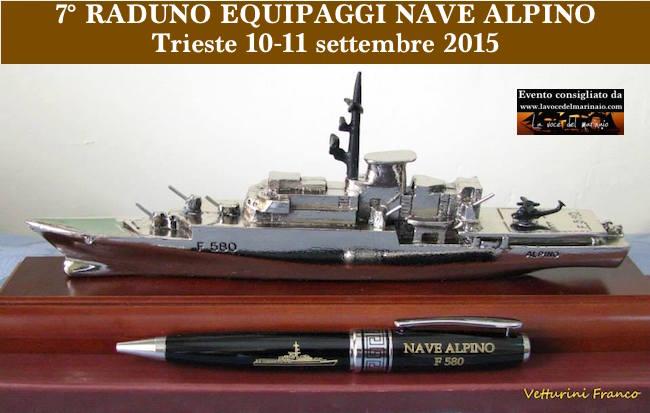10-11.9.2015 7° raduno equipaggi nave Alpino a Trieste