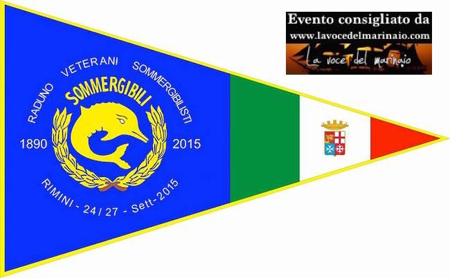 24-27.9.2015 a Rimini raduno veterani sommergibisti - www.lavocedelmarinaio.com