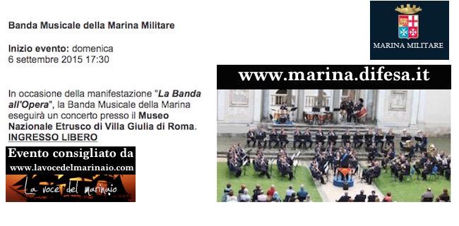 6.9.2015 Banda musicale della Marina Militare a Roma - www.lavocedelmarinaio.com