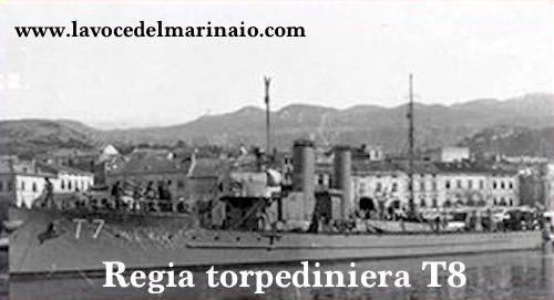 Regia torpediniera T8 - www.lavocedelmarinaio.com