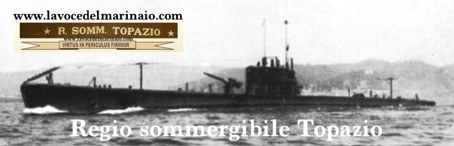 Regio sommergibile Topazio - www.lavocedelmarinaio.com