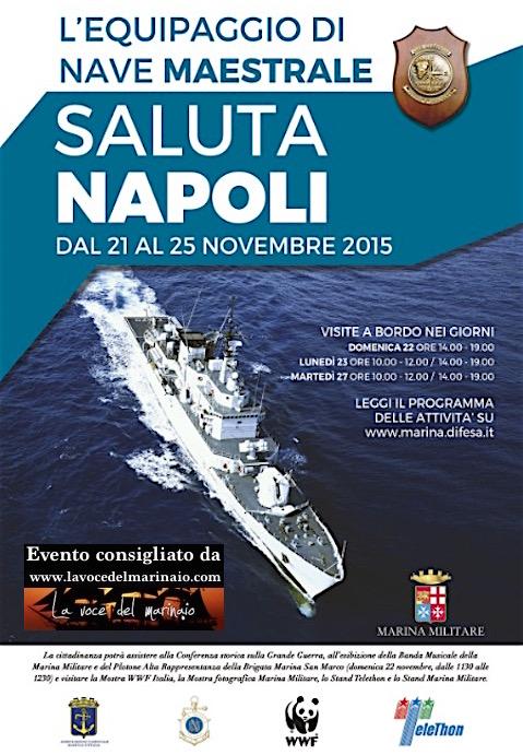 21-25.11.2015 nave Maestrale saluta Napoli - www.lavocedelmarinaio.com