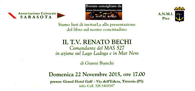 22.11.2015 a Tirrenia presentazione libro su Tenente di Vascello Renaro Bechi - www.lavocedelmarinaio.com