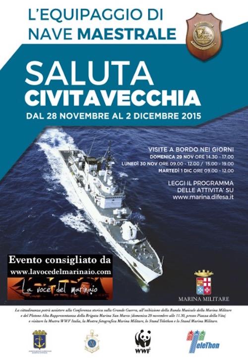 28.11.2015 nave maestrale saluta Civitavecchia - www.lavocedelmarinaio.com