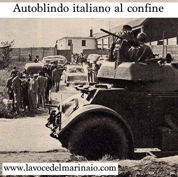 Autoblindo italiano al confine f.p.g.c. Gugliemo Evangelista a www.lavocedelmarinaio.com