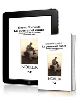 La guerra nel cuore (Erasmo Coccoluto) - copia copertina - www.lavocedelmarinaio.com