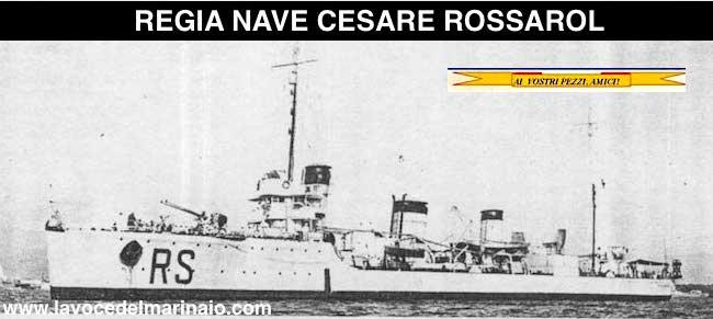 Regia nave Cesare Rossarol - www.lavocedelmarinaio.com