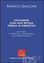 uccidere con una spada presa in prestito di Marco Giaconi - la copertina - www.lavocedelmarinaio.com