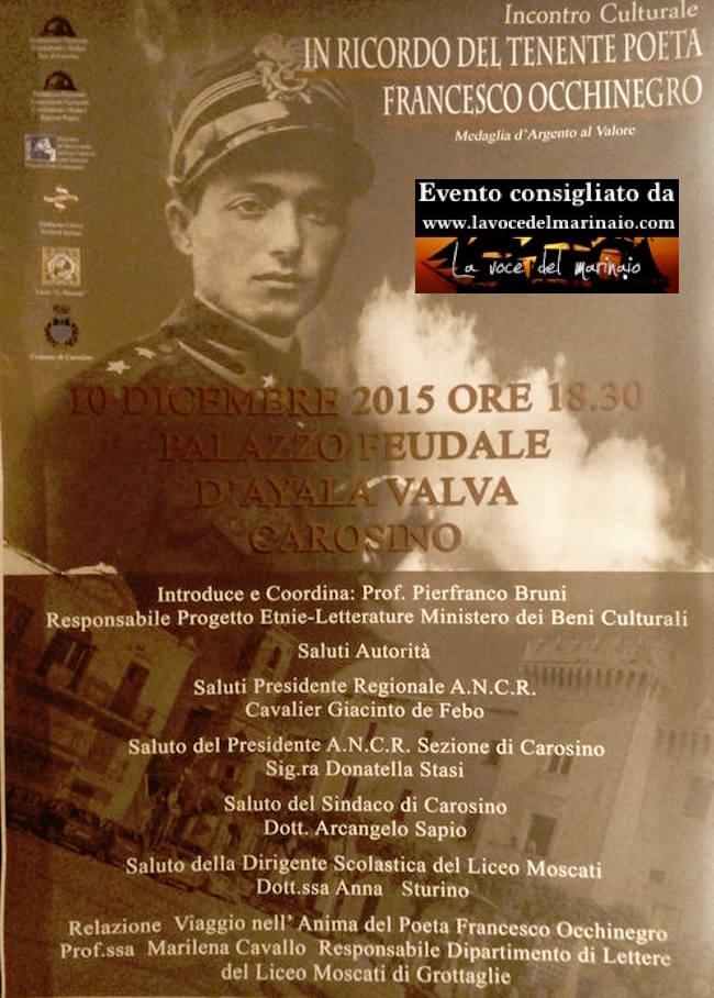 10.12.2015 a Carosino in ricordo del tenete poeta Francesco Occhinegro - www.lavocedelmarinaio.com
