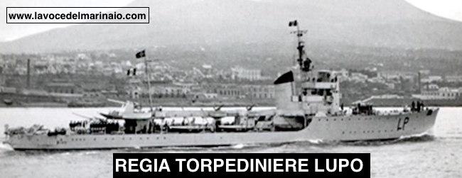 Regia Torpediniere Lupo - www.lavocedelmarinaio.com