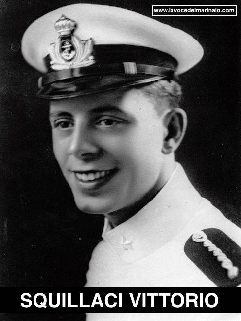 Squillaci Vittorio, sottotenente di vascello e medaglia argento valor militare - www.lavocedelmarinaio.com