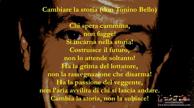 Don Tonino Bello - Cambiare la storia - www.lavocedelmarinaio.com