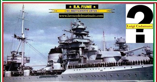 30.3.1941 Luigi Cadamuro e la regia nave Fiume -www.lavocedelmarinaio.com