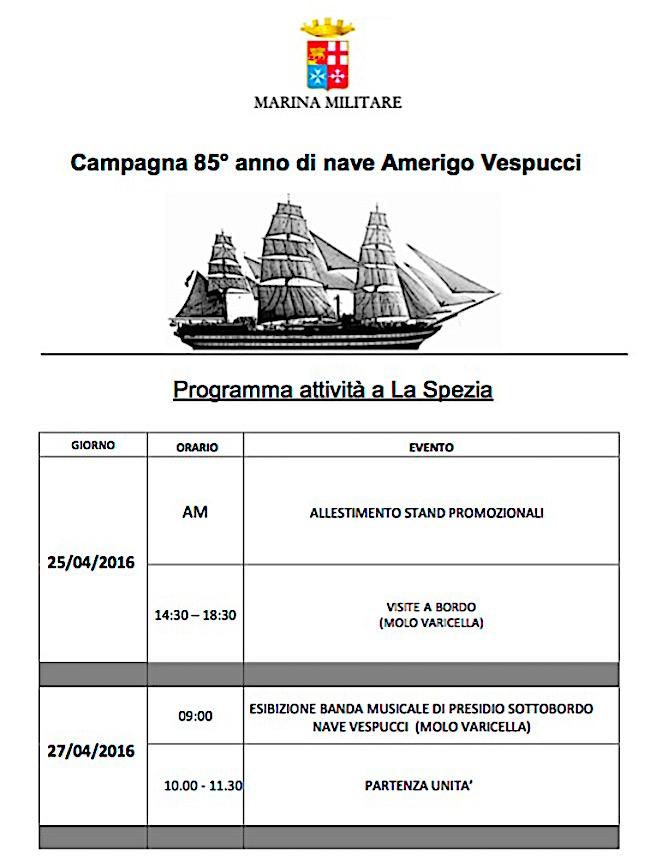 25-27.4.2016 nave Vespucci a La Spezia - www.lavocedelmarinaio.com - programma