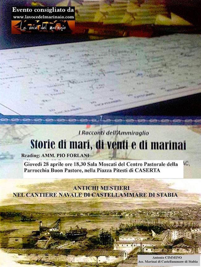 28.4.2016 a Caserta i racconti dell'ammiraglio - www.lavocedelmarinaio.com