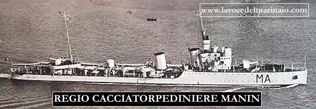 Regio cacciatorpediniere Manin - www.lavocedelmarinaio.com