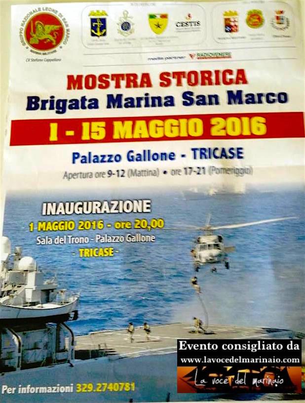 1-15.5.2016 a Tricase mostra storica reggimento San Marco - www.lavocedelmarinaio.com