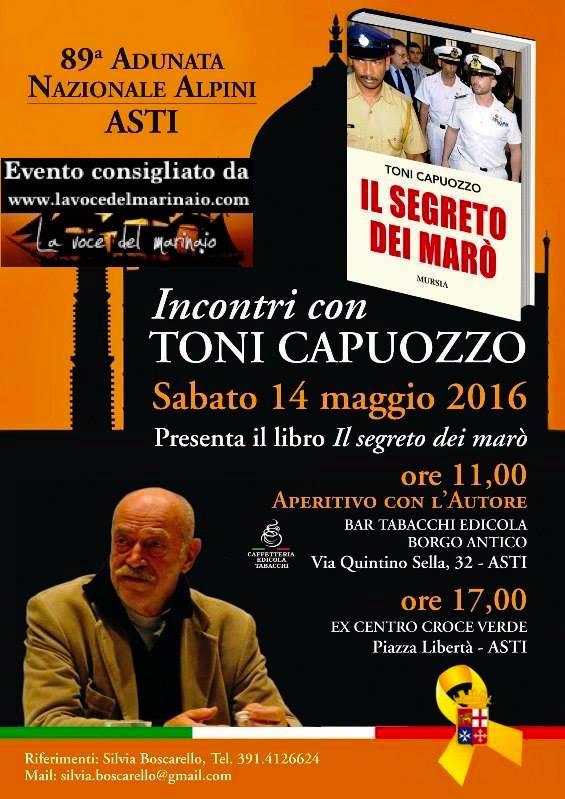 14.5.2016 a Asti presentazione del libro il segreto dei marò di toni capuozzo - www.lavocedelmarinaio.com