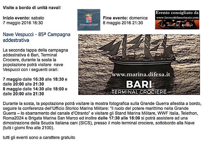 7-9.5.2016 Vespucci sosta a Bari - www.lavocedelmarinaio.com