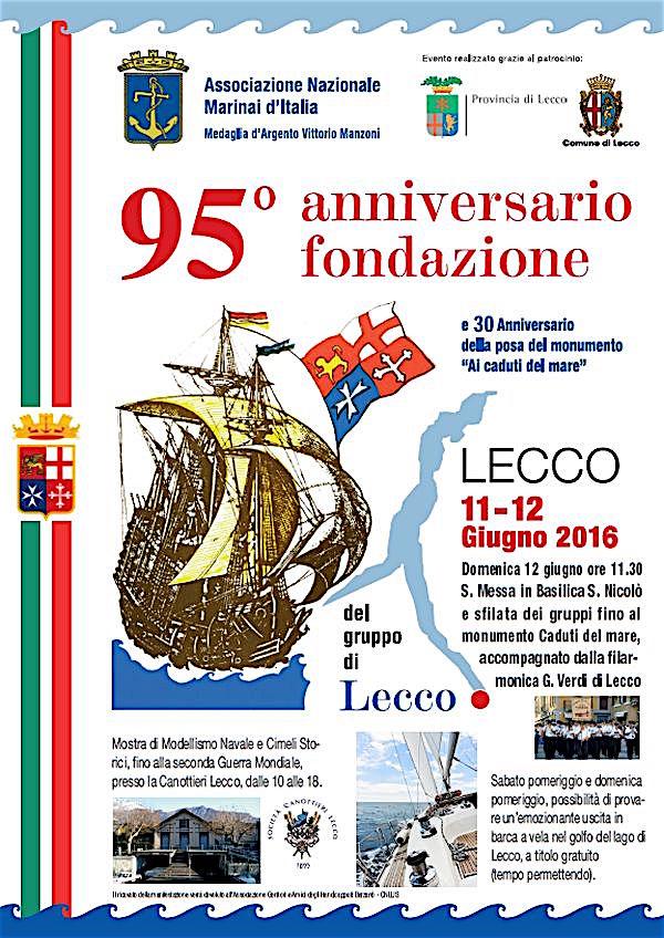 11-12.6.2016 a Lecco 95° anniversario fondazione gruppo A.N.M.I. - www.lavocedelmarinaio.com